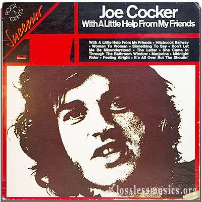 Joe Cocker - With A Little Help From My Friends [VinylRip] (1968-1975)