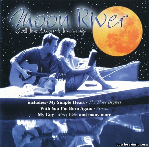 VA - Moon River: 20 All-Time Favourite Love Songs (1998)