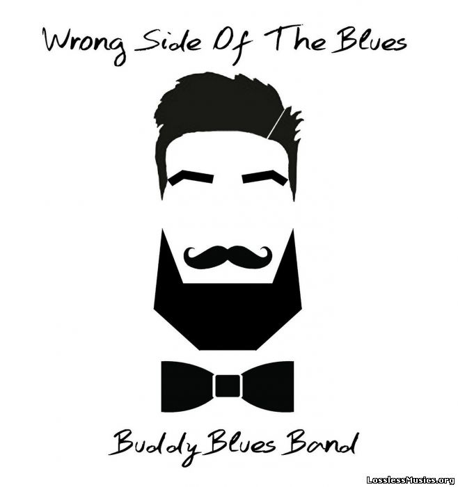 Buddy Blues Band - Wrong Side Of The Blues (2016)