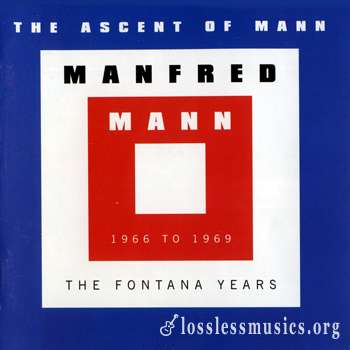 Manfred Mann - The Ascent Of Mann - The Fontana Years, 1966 to 1969 (1997)