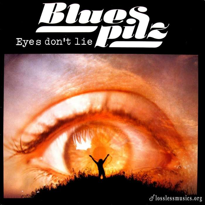 Blues Pilz - Eyes Dont Lie (1979)