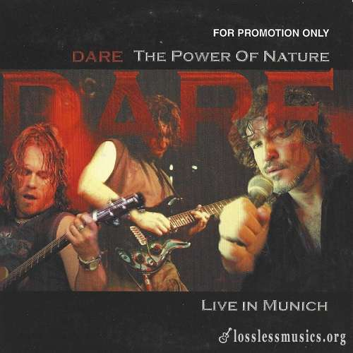 Dare - The Power Of Nature: Live In Munich (2005)
