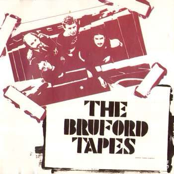 Bruford - The Bruford Tapes (1979)