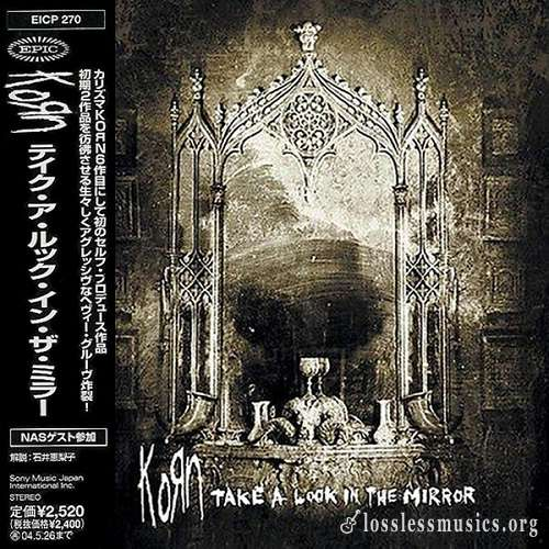 KoRn - Take a Look in the Mirror (Japan Edition) (2003)