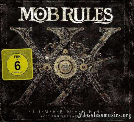 Mob Rules - Timеkеереr: 20th Аnnivеrsаrу Вох (3CD) (2014)